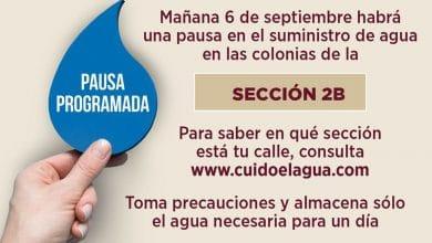 Photo of Estas colonias se quedarán sin agua el 6 de septiembre
